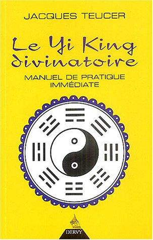 Le Yi King divinatoire