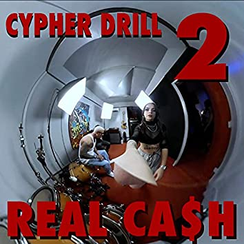 Cypher Drill 2 Real Ca$H