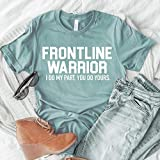 frontline warrior shirt essential worker healthcare shirt cute nurse t-shirt gift idea for nurse quarantine nurse hero shirt