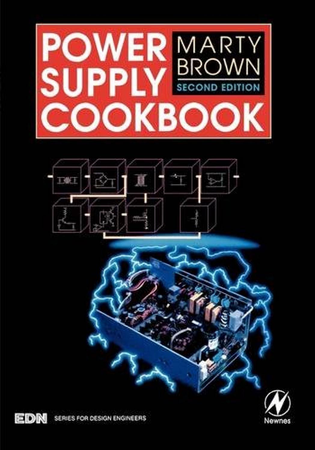 プレート一般化する特徴づけるPower Supply Cookbook, Second Edition (EDN Series for Design Engineers)