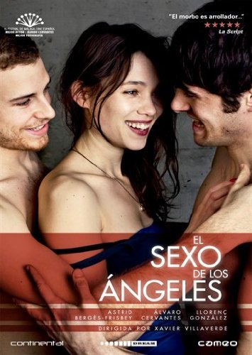 The Sex of the Angels ( El sexo de los ?ngeles ) by Astrid Berg?s-Frisbey