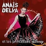 Songtexte von Anaïs Delva - Anaïs Delva et les princesses Disney