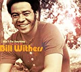 Songtexte von Bill Withers - Ain't No Sunshine: The Best Of