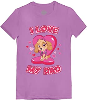 I Love My Dad Paw Patrol Skye - Father's Day Toddler/Kids Girls' Fitted T-Shirt