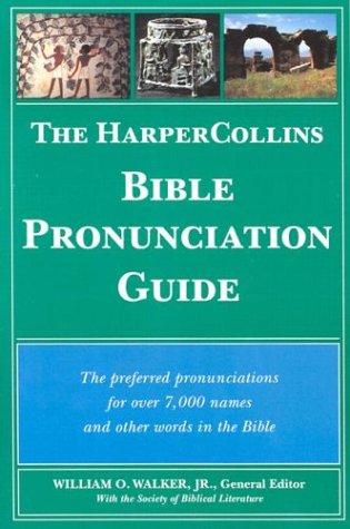 The HarperCollins Bible Pronunciation Guide
