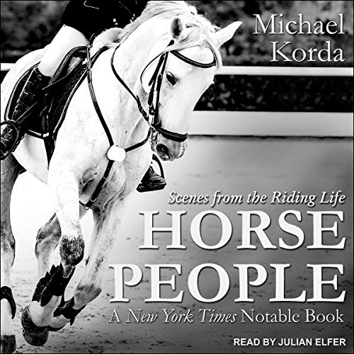 Horse People Audiobook By Michael Korda cover art