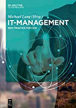 IT-Management: Best Practices für CIOs (German Edition)