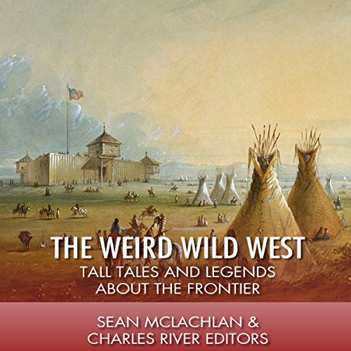 The Weird Wild West audiobook cover art