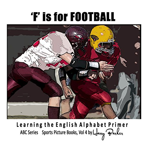 F is for Football: Learning The English Alphabet Book! audiobook cover art