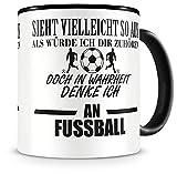 Samunshi Ich denke an Fussball Tasse Kaffeetasse Teetasse Kaffeepott Kaffeebecher Becher