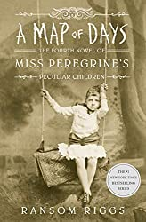 Book Cover of A Map of Days by Ransom Riggs