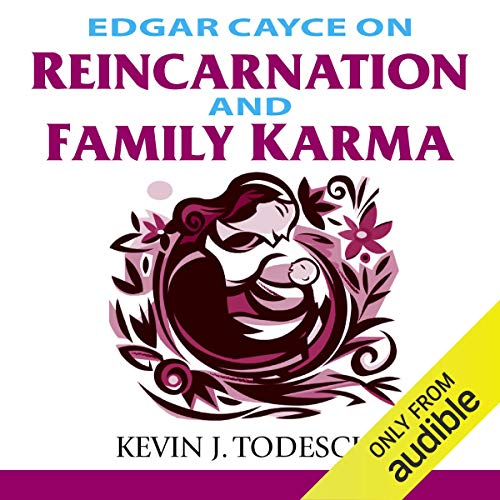 Edgar Cayce on Reincarnation and Family Karma  By  cover art