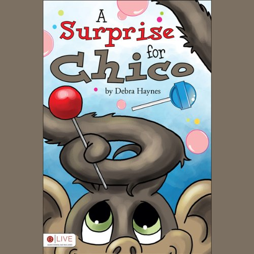 A Surprise for Chico audiobook cover art
