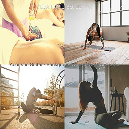 Yoga Music Seduction