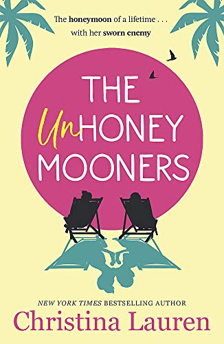 The Unhoneymooners: escape to paradise with t