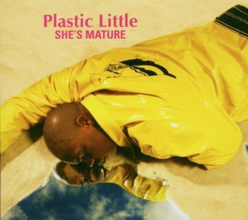 She's Mature by Plastic Little -  Audio CD