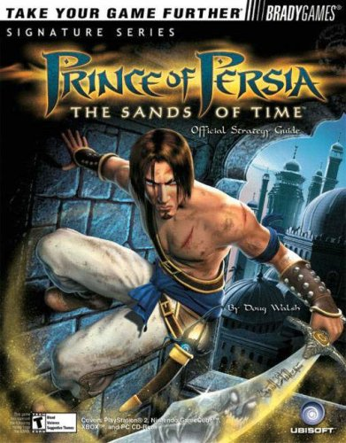 Prince of Persia: The Sands of Time™ Official Strategy Guide (Bradygames Signature Series)