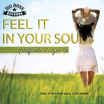 Feel It In Your Soul EP