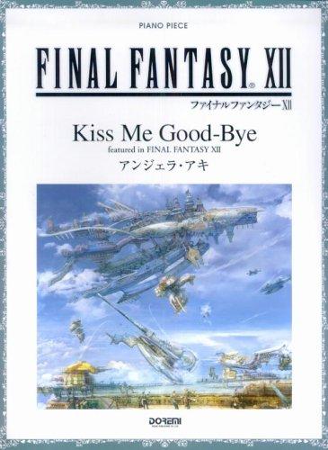Final Fantasy XII   Kiss Me Good-bye   Piano Solo Sheet Music