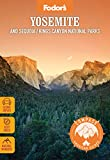 Fodor's Compass American Guides: Yosemite and Sequoia/Kings Canyon National Parks (Full-color Travel Guide)