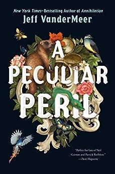 A Peculiar Peril (The Misadventures of Jonathan Lambshead Book 1) by [Jeff VanderMeer]