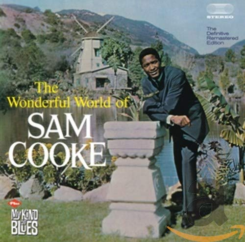 Wonderful World Of S. Cooke + My Kind Of Blues