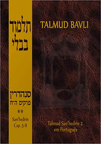 Talmud Bavli - San Hedrin (Capítulos 5-8)