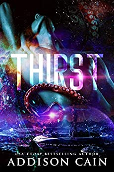 Thirst by [Addison Cain]