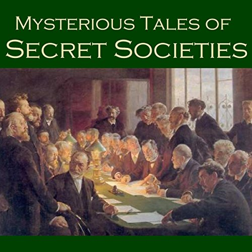 Mysterious Tales of Secret Societies audiobook cover art
