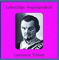 Legendary Voices: Lawrence Tibbett