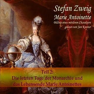 Marie Antoinette (Teil 2): Der Leichenwagen der Monarchie und das Lebensende Titelbild
