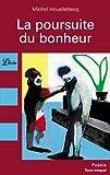 La Poursuite du bonheur - J'ai lu - 17/04/2000