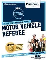 Motor Vehicle Referee (Career Examination)