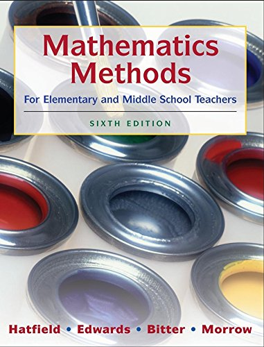 Mathematics Methods for Elementary and Middle School...