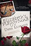 Elizabeth's Playground (Abby's Letters Book 3)