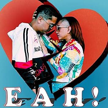 Eah! (feat. Perlita Rules)