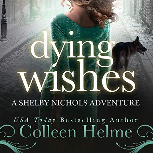 Dying Wishes (A Paranormal Women's Fiction Novel)  By  cover art