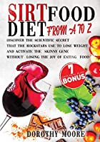 Sirtfood Diet-From A to Z