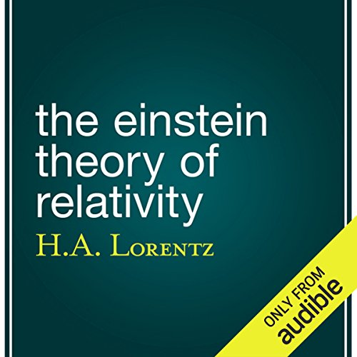 The Einstein Theory of Relativity audiobook cover art