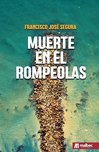 Muerte en el rompeolas: Novela negra y policíaca española