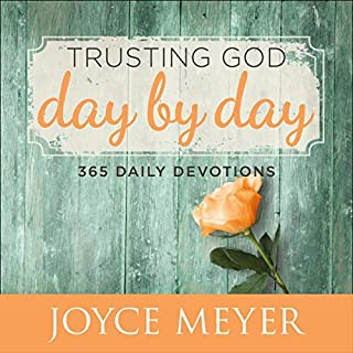 Trusting God Day by Day     365 Daily Devotions              By:                                                                                                                                 Joyce Meyer                               Narrated by:                                                                                                                                 Gwen Hughes                      Length: 16 hrs and 12 mins     Not rated yet     Overall 0.0