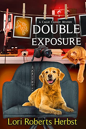 Double Exposure (Callie Cassidy Mysteries Book 2) by [Lori Roberts Herbst]