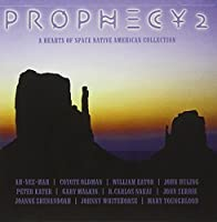Prophecy 2: A Heats of Space Native American Collection