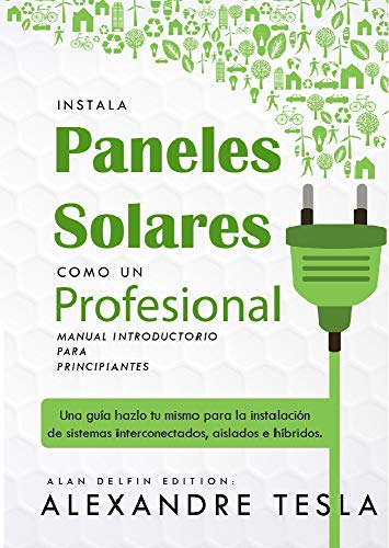 Instala paneles solares como profesional Manual Introductorio