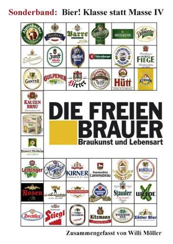 Die Freien Brauer: Bier! Klasse statt Masse