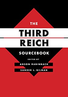 The Third Reich Sourcebook (Weimar and Now: German Cultural Criticism)