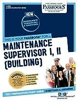 Maintenance Supervisor I, II: Building (Career Examination)