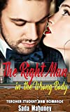 The Right Man in the Wrong Body: Teacher Student BBW Romance