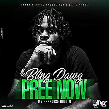 Pree Now