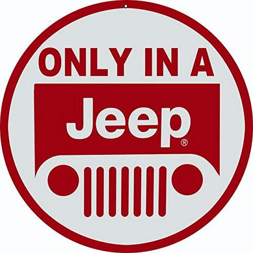 TableRTRADE Blechschild Only In A Jeep, 30,5 x 30,5 cm, rund, Motiv: Man Cave Garage Oil Station Schild, 30,5 x 30,5 cm